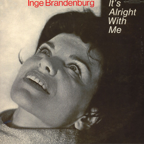 Inge Brandenburg - It's alright with me