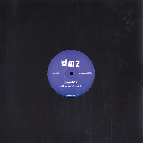 DMZ (Digital Mystics) - Haunted