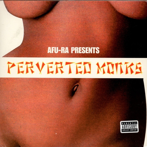 Afu-Ra Presents Perverted Monks - Perverted Monks