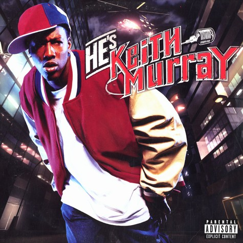 Keith Murray - He's Keith Murray