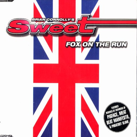 Brian Connolly's Sweet - Fox on the run remixes