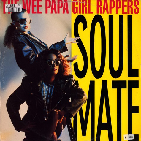 Wee Papa Girl Rappers, The - Soulmate