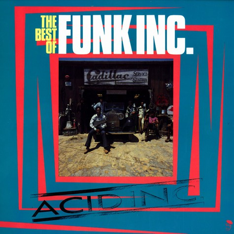 Funk Inc. - Acid Inc. - the very best of