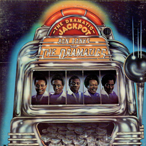 Ron Banks And The Dramatics - The Dramatic Jackpot