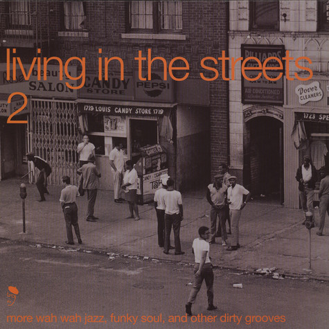 Living In The Streets - Volume 2 - more wah wah jazz, funky soul and other dirty grooves