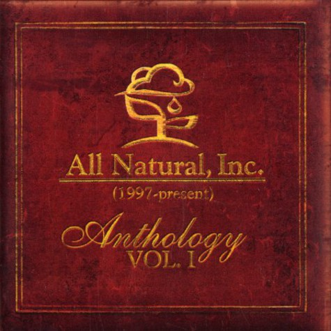 All Natural Inc. presents - Anthology volume 1 - 1997 to present
