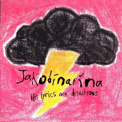 Jakobinafina - His lyrics are disastrous