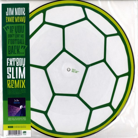 Jim Noir - If you don't give my football back Fatboy Slim remix