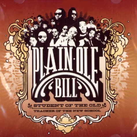 Plain Ole Bill - Student of the old - teacher of the new