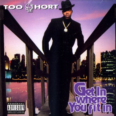 Too Short - Get in where you fit in