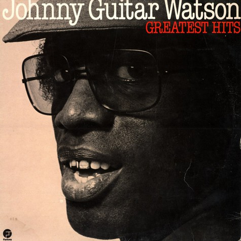 Johnny Guitar Watson - Greatest Hits