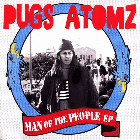 Pugslee Atomz - Man of the people EP