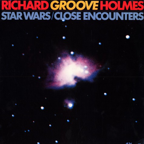Richard Groove Holmes - Star wars / close encounters