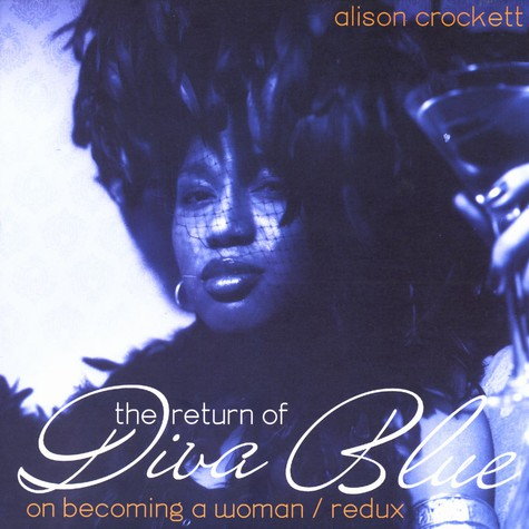 Alison Crockett - The return of diva blue