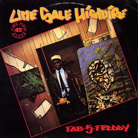 Fab 5 Freddy - Une sale histoire