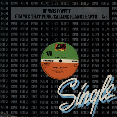 Dennis Coffey - Gimme That Funk / Calling Planet Earth