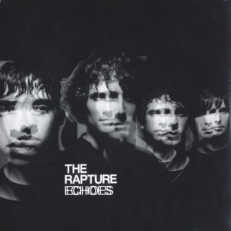 Rapture, The - Echoes
