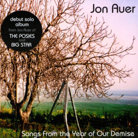 Jon Auer of The Posies - Songs from the year of our demise