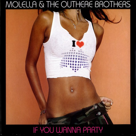 Molella & The Outhere Brothers - If you wanna party ?