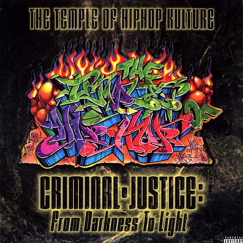 Temple Of Hip Hop Kulture - Criminal Justice - From Darkness To Light