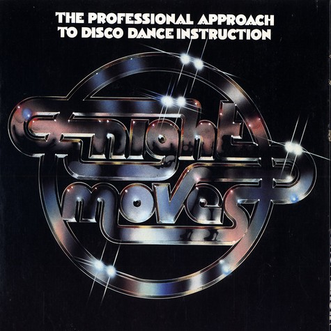 Night Moves - The professional approach to disco dance instructions