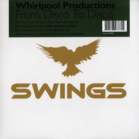 Whirlpool Productions - From disco to disco remixes