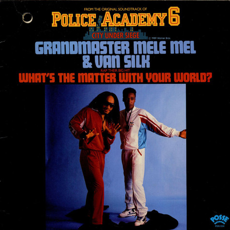 Grandmaster Melle Mel & Van Silk - What's The Matter With Your World?