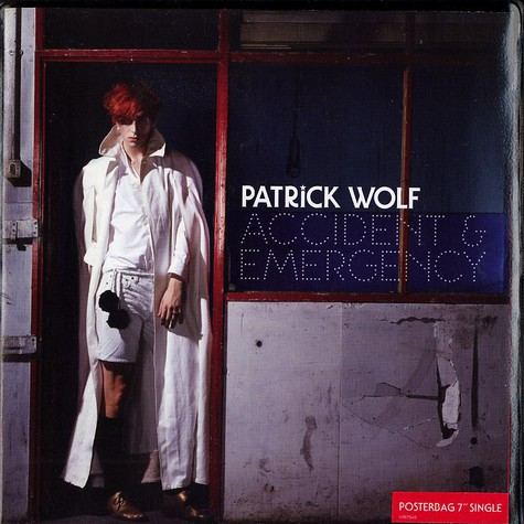 Patrick Wolf - Accident & emergency