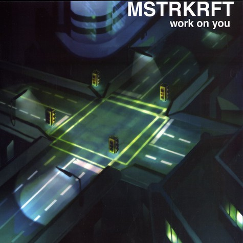 Mstrkrft - Work on you