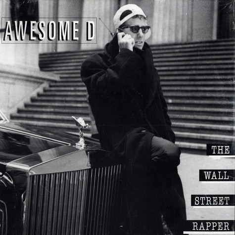 Awesome D - The wall street rapper