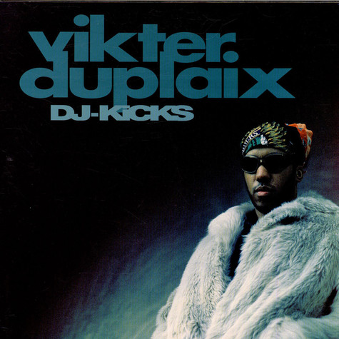 Vikter Duplaix - DJ-Kicks - The Tracks