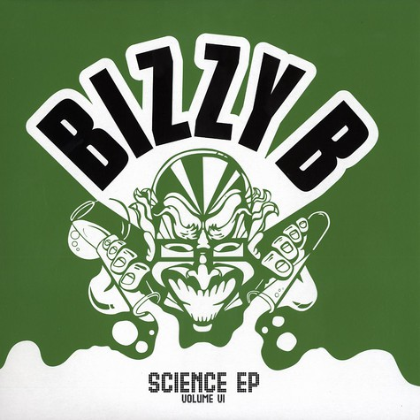Bizzy B - Science EP volume 6