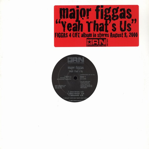 Major Figgas - Yeah that's us