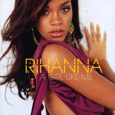 Rihanna - A girl like me deluxe edition