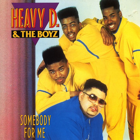Heavy D & The Boyz - Somebody for me