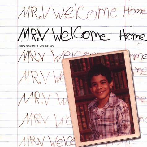 Mr. V - Welcome home part 1