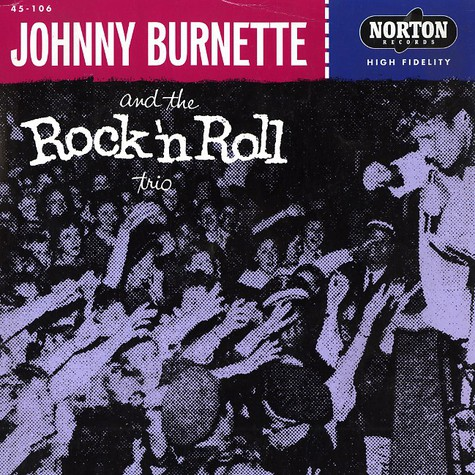 Johnny Burnette & The Rock'n'Roll Trio - Tear it up