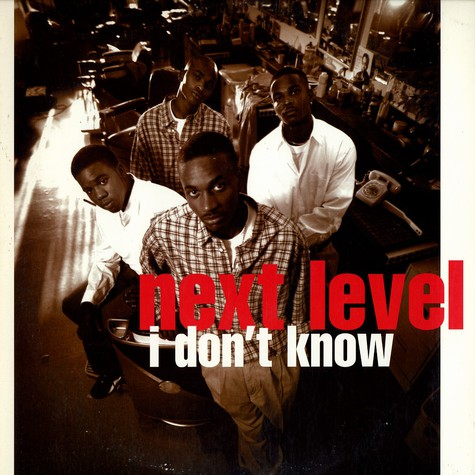 Next Level - I don't know