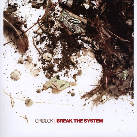 Gridlok - Break the system