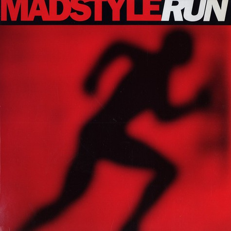 Madstyle - Run