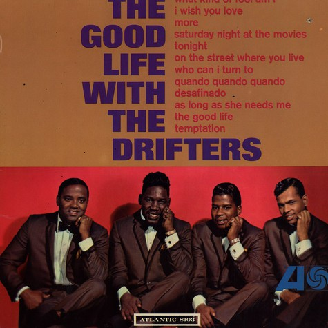 Drifters, The - The good life with the Drifters