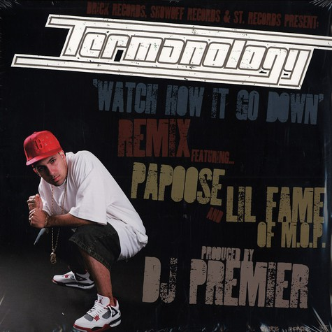 Termanology - Watch how it go down remix feat. Papoose & Lil Fame of MOP