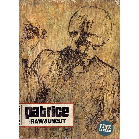 Patrice - Raw & uncut - live in Paris