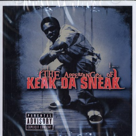 Keak Da Sneak - The appearances of Keak Da Sneak
