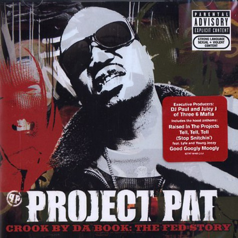 Project Pat - Crook by da book: the fed story