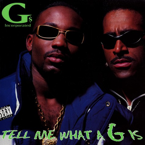 G's Incorporated - Tell me what a g is