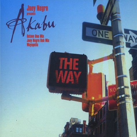 Joey Negro presents Akabu - The way remixes