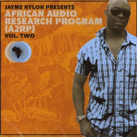 Jaymz Nylon presents - African audio research program volume 2