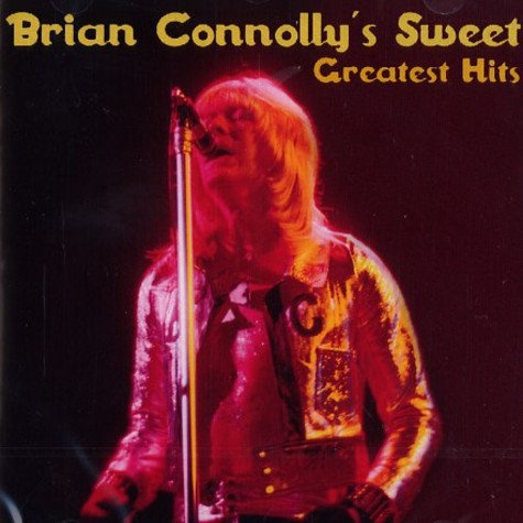 Brian Conolly's Sweet - Greatest hits