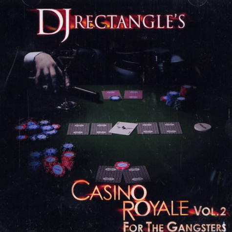 DJ Rectangle - Casino royale volume 2 - for the gangsters